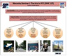 MACAULEY SEMINAR I: THE ARTS IN NYC (MHC 125)