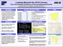 BEYOND 2010 CENSUS: PERCEPTION OF CRIME AND UNDERGROUND ECONOMY