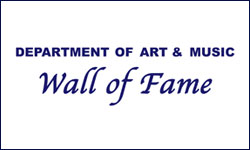 Department of Art & Music Wall of Fame