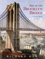 Art of the Brooklyn Bridge: A Visual History