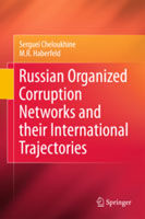 Russian Organized Corruption Networks and their International Trajectories