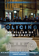 Policing - the Pillar of Democracy