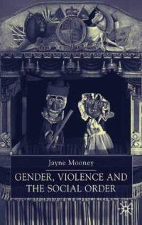 Gender, Violence and the Social Order