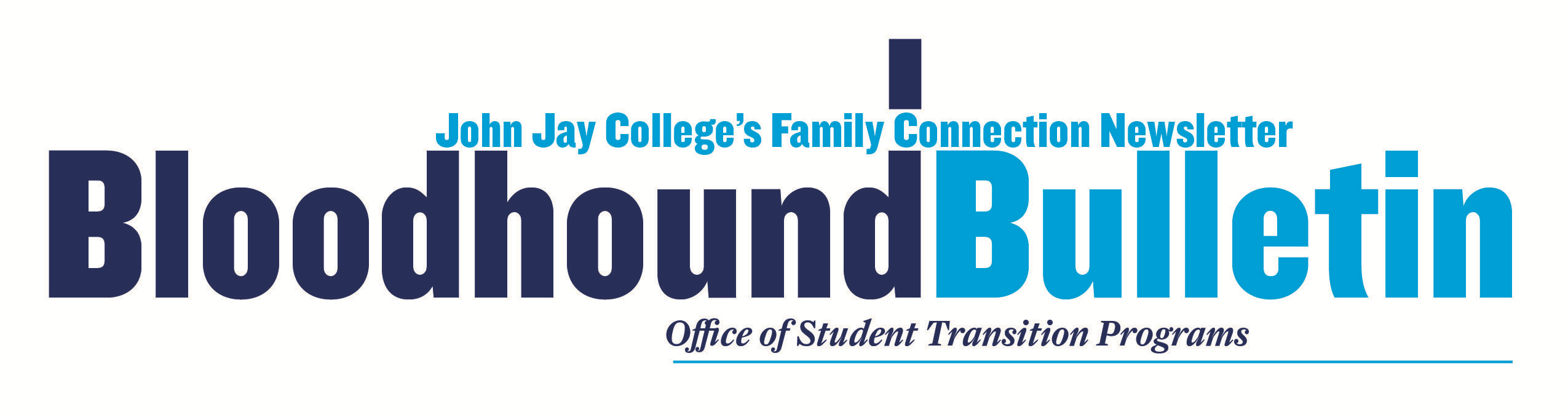 Bloodhound Bulletin, John Jay College's family connection newsletter