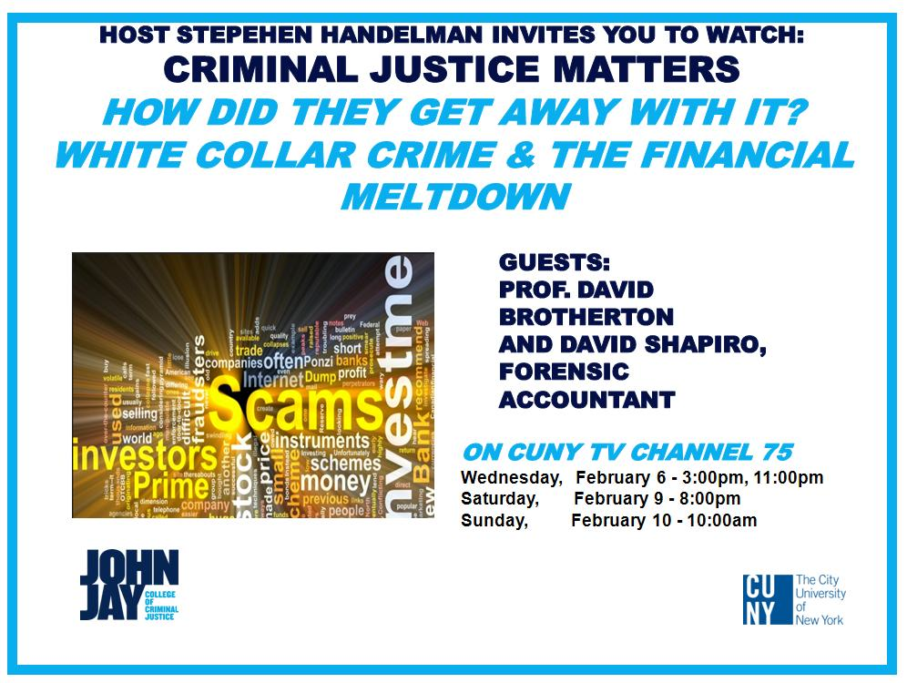 "'How Did they Get Away with it? White Collar Crime & the Financial Meltdown"" Flyer"